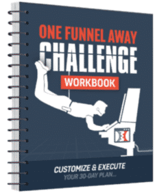 The One Funnel Away Challenge Workbook
